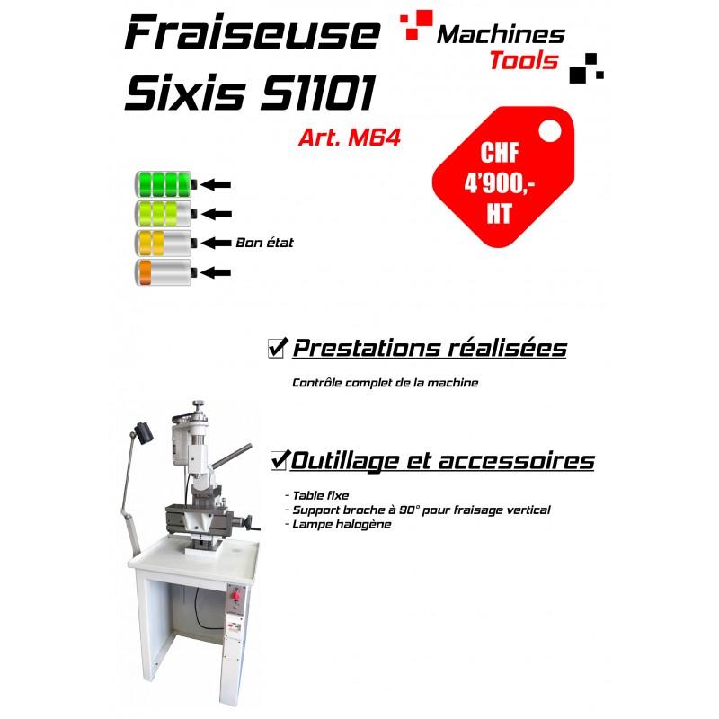 Fraiseuse Sixis S1101
